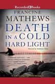 Death in a Cold Hard Light, Francine Mathews