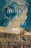 The Women of the Copper Country, Mary Doria Russell