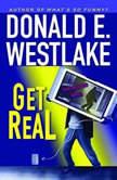 Get Real, Donald E. Westlake