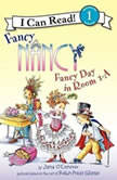 Fancy Nancy: Fancy Day in Room 1-A, Jane O'Connor