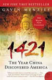 1421 The Year China Discovered America, Gavin Menzies