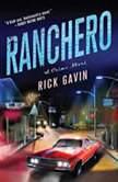 Ranchero, Rick Gavin