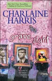 Grave Sight, Charlaine Harris