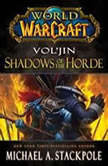 World of Warcraft: Vol'jin: Shadows of the Horde, Michael A. Stackpole