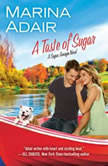 A Taste of Sugar, Marina Adair