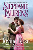 Loving Rose The Redemption of Malcolm Sinclair, Stephanie Laurens