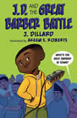 J.D. and the Great Barber Battle, J. Dillard