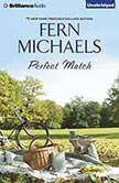 Perfect Match, Fern Michaels