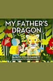 My Father's Dragon, Ruth Stiles Gannett