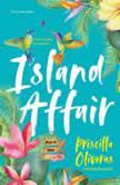 Island Affair, Priscilla Oliveras