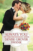 Always You, Denise Grover Swank