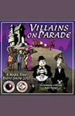 Villains on Parade, Jerry Stearns; Brian Price; Eleanor Price
