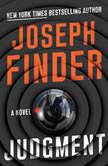 Judgment A Novel, Joseph Finder