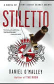 Stiletto, Daniel O'Malley