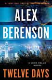 Twelve Days, Alex Berenson