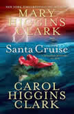 Santa Cruise A Holiday Mystery at Sea, Mary Higgins Clark