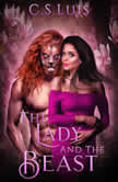The Lady and the Beast, C.S Luis