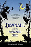 Domnall and the Borrowed Child, Sylvia Spruck Wrigley