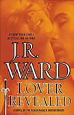 Lover Revealed, J.R. Ward