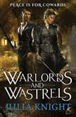 Warlords and Wastrels, Julia Knight