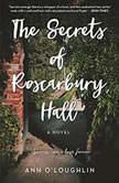 The Secrets of Roscarbury Hall, Ann O'Loughlin