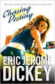 Chasing Destiny, Eric Jerome Dickey