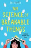 The Science of Breakable Things, Tae Keller