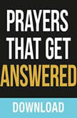 Prayers That Get Answered Seven Bible-based Truths to Help you Enjoy a More Exhiliarating Prayer Life, Joyce Meyer