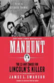 Manhunt, James L. Swanson