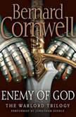 Enemy of God, Bernard Cornwell