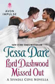 Lord Dashwood Missed Out A Spindle Cove Novella, Tessa Dare