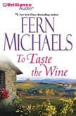 To Taste the Wine, Fern Michaels