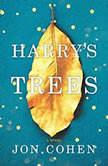 Harry's Trees, Jon Cohen