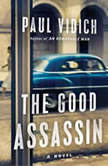 The Good Assassin, Paul Vidich