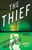 The Thief, Fuminori Nakamura
