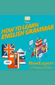 How To Learn English Grammar, HowExpert