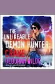 The Unlikeable Demon Hunter Crave, Deborah Wilde