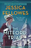 The Mitford Trial A Mitford Murders Mystery, Jessica Fellowes