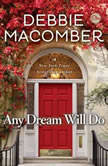 Any Dream Will Do, Debbie Macomber