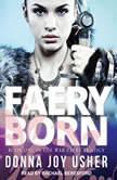 Faery Born, Donna Joy Usher