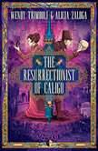 The Resurrectionist of Caligo, Wendy Trimboli