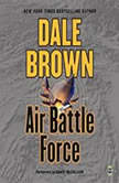 Air Battle Force, Dale Brown
