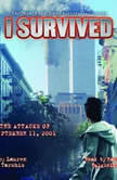 I Survived #06: I Survived the Attacks of September 11, 2001, Lauren Tarshis