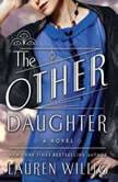 The Other Daughter, Lauren Willig