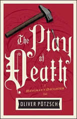 The Play of Death, Oliver Potzsch