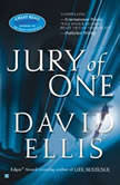 Jury of One, David Ellis