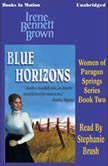 Blue Horizons, Irene Bennett Brown
