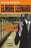 Swag, Elmore Leonard