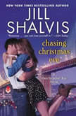 Chasing Christmas Eve A Heartbreaker Bay Novel, Jill Shalvis