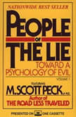 People of the Lie Vol. 1 Toward a Psychology of Evil, M. Scott Peck
